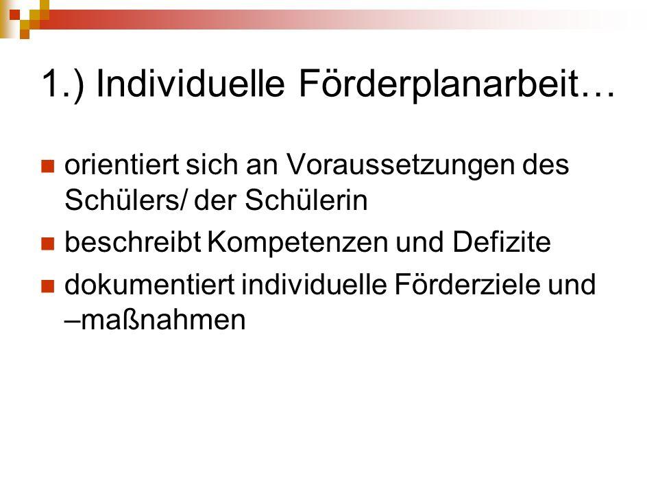 1.) Individuelle Förderplanarbeit…