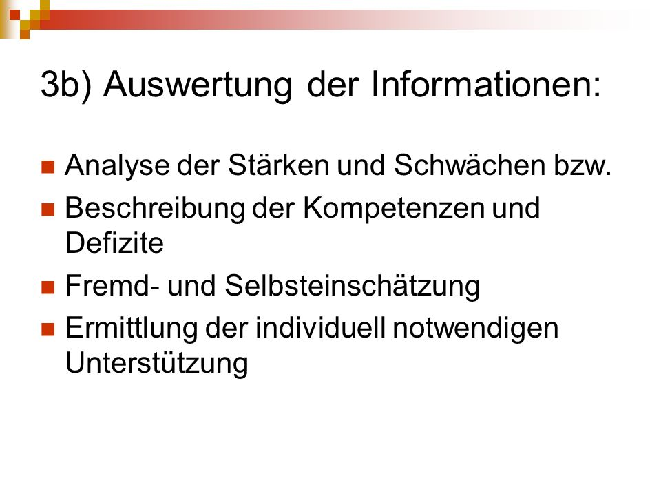 3b) Auswertung der Informationen: