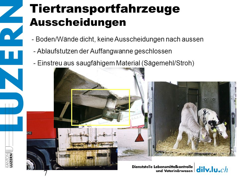 Tiertransportfahrzeuge Ausscheidungen