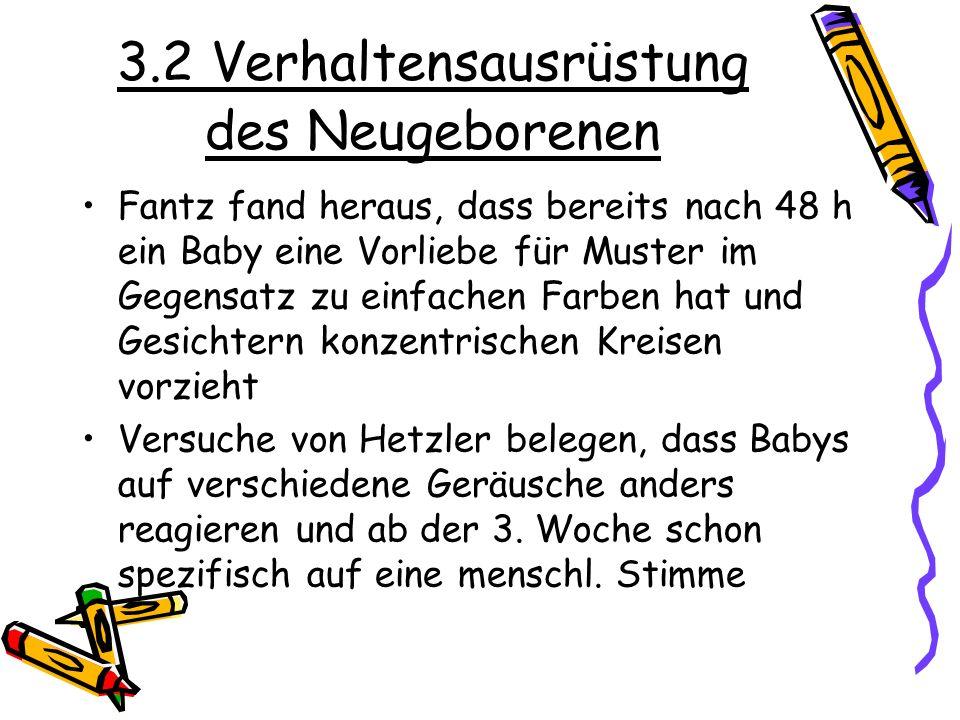 3.2 Verhaltensausrüstung des Neugeborenen