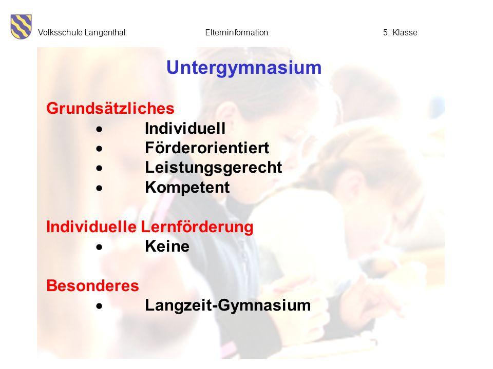 Untergymnasium Grundsätzliches  Individuell  Förderorientiert