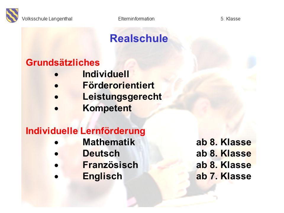 Realschule Grundsätzliches  Individuell  Förderorientiert