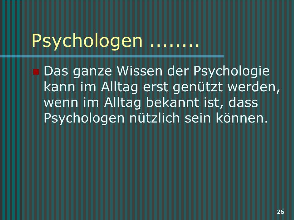 Psychologen ........