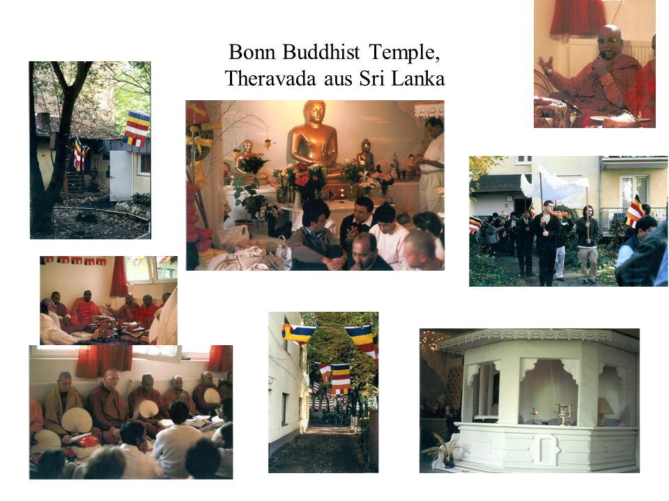 Bonn Buddhist Temple, Theravada aus Sri Lanka
