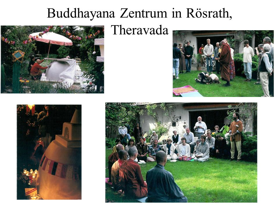 Buddhayana Zentrum in Rösrath, Theravada