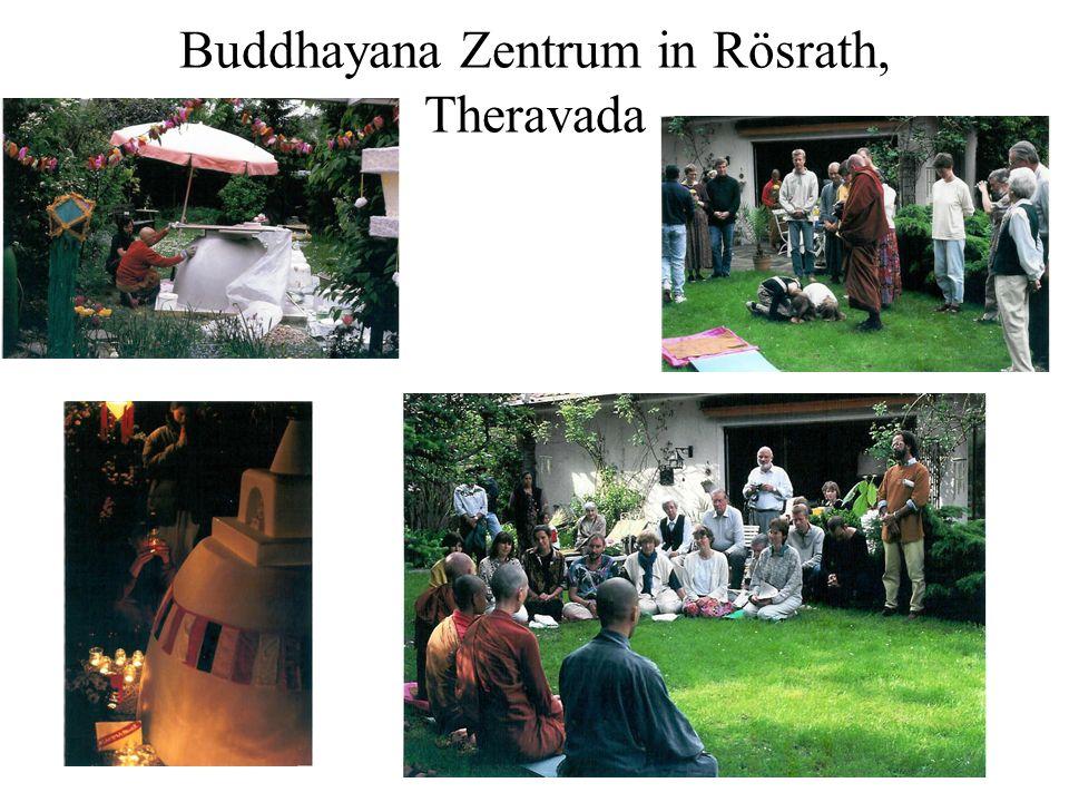 Buddhayana Zentrum in Rösrath, Theravada