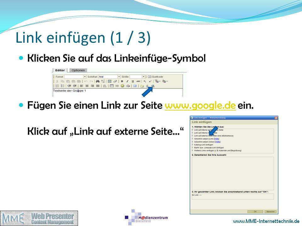 Link einfügen (1 / 3) Klicken Sie auf das Linkeinfüge-Symbol