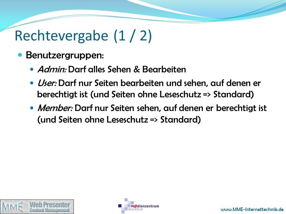 Rechtevergabe (1 / 2) Benutzergruppen: