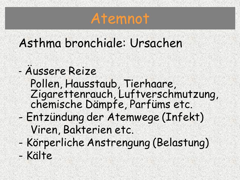 Atemnot Asthma bronchiale: Ursachen