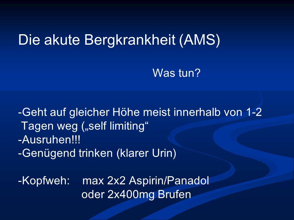 Die akute Bergkrankheit (AMS)