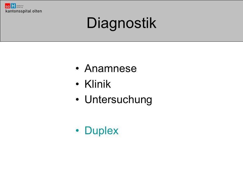 Diagnostik Anamnese Klinik Untersuchung Duplex