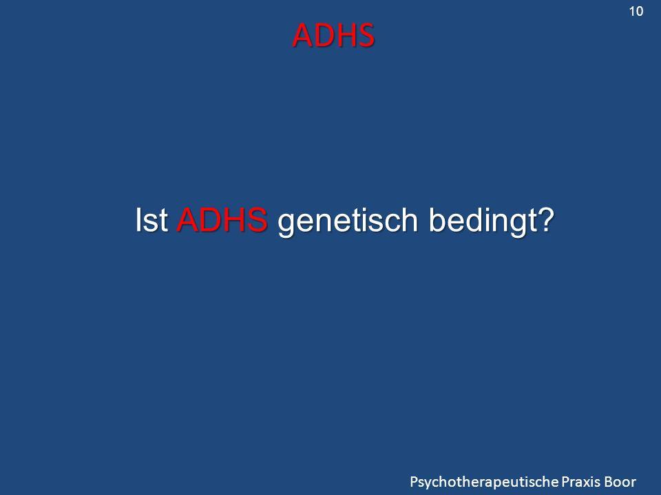 10 ADHS Ist ADHS genetisch bedingt Psychotherapeutische Praxis Boor