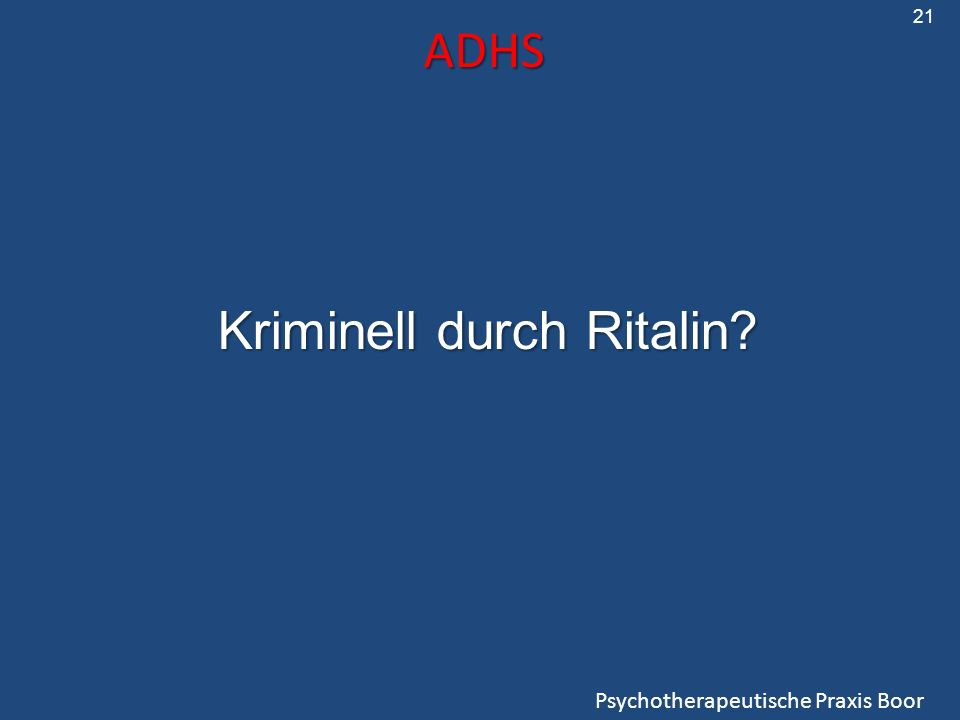 Kriminell durch Ritalin