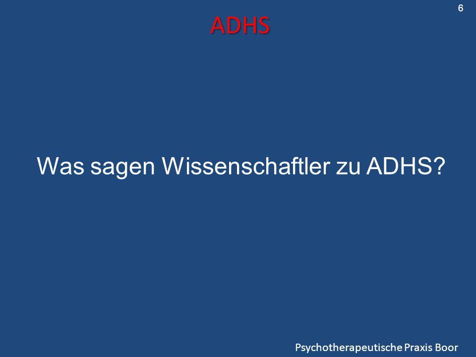 ADHS Was sagen Wissenschaftler zu ADHS