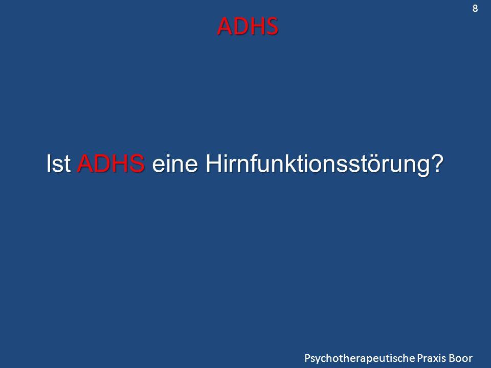 ADHS Ist ADHS eine Hirnfunktionsstörung