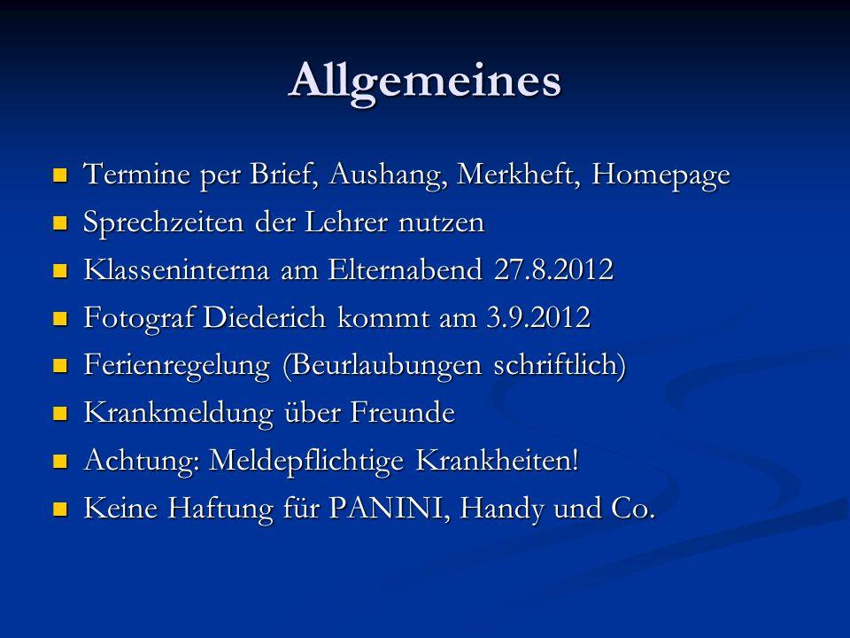 Allgemeines Termine per Brief, Aushang, Merkheft, Homepage