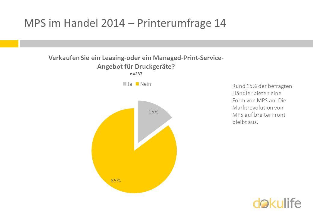 MPS im Handel 2014 – Printerumfrage 14