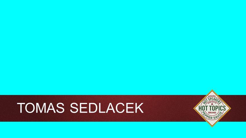 Background TOMAS SEDLACEK