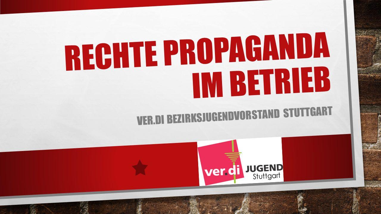 Rechte Propaganda im betrieb