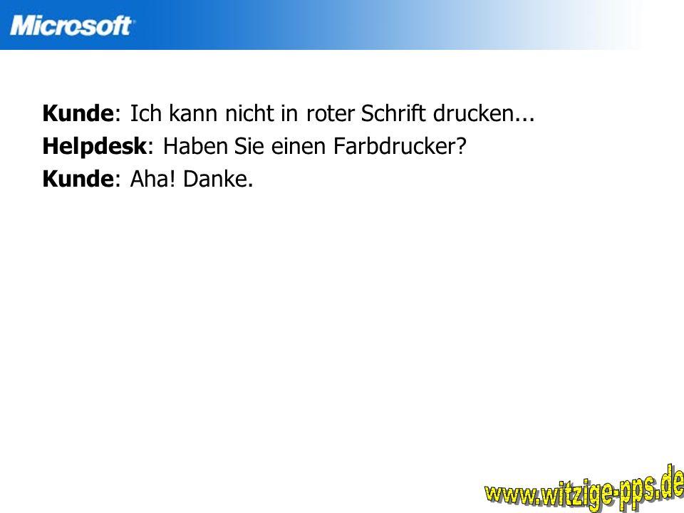 www.witzige-pps.de Kunde: Ich kann nicht in roter Schrift drucken...
