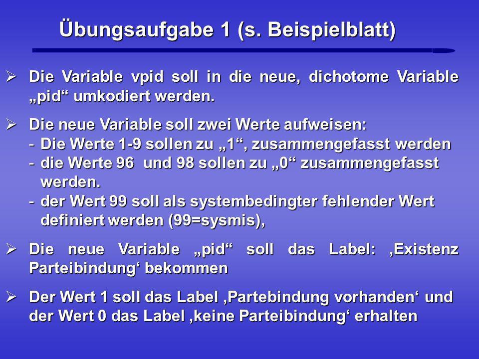 Übungsaufgabe 1 (s. Beispielblatt)