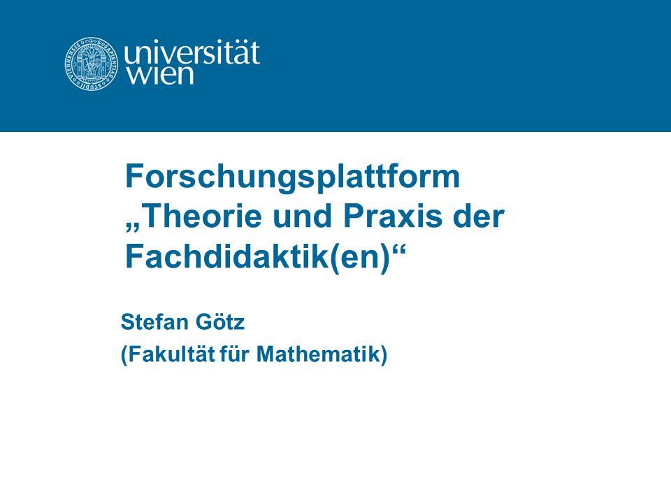 """Forschungsplattform """"Theorie und Praxis der Fachdidaktik(en)"""