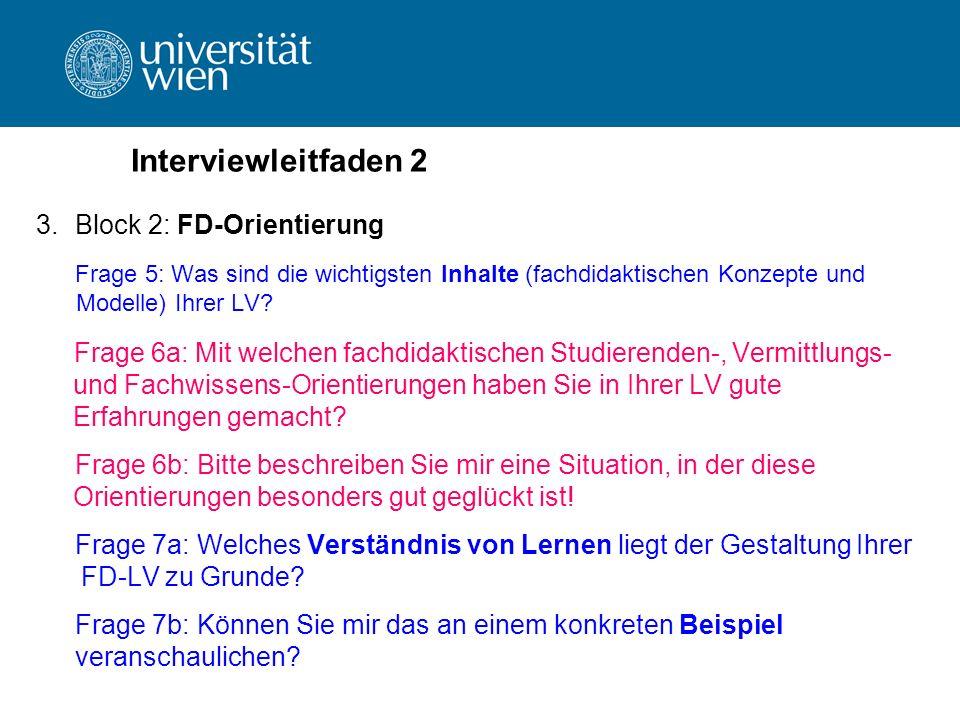 Interviewleitfaden 2 Block 2: FD-Orientierung
