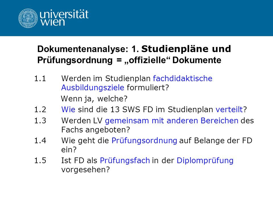 """Dokumentenanalyse: 1. Studienpläne und Prüfungsordnung = """"offizielle Dokumente"""