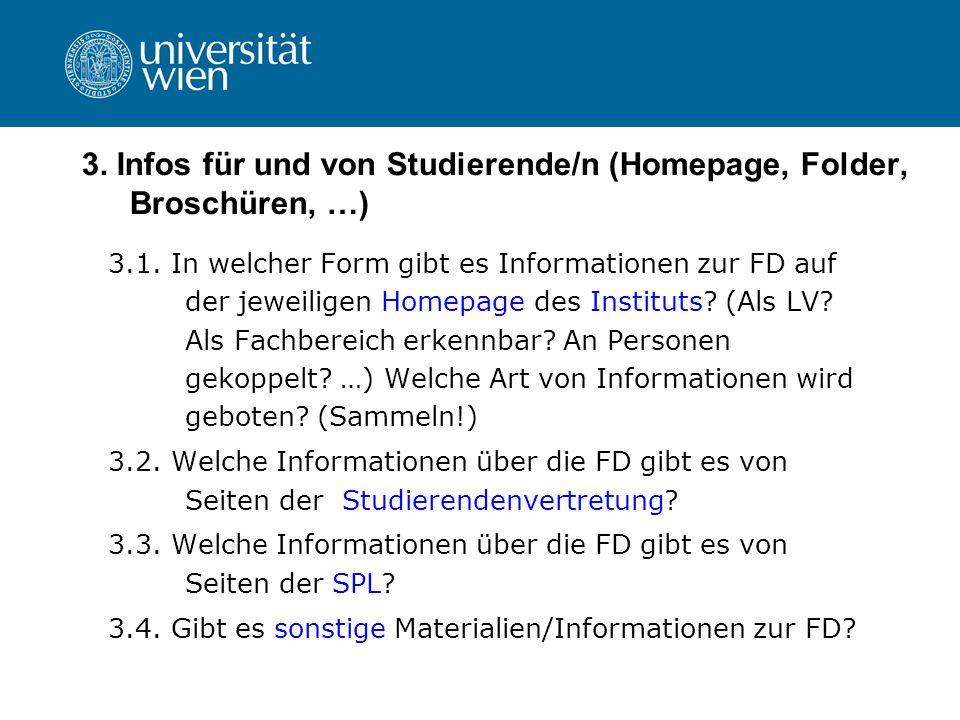3. Infos für und von Studierende/n (Homepage, Folder, Broschüren, …)