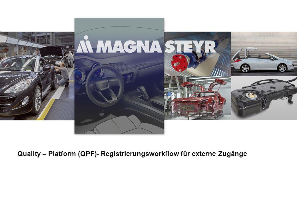 Quality – Platform (QPF)- Registrierungsworkflow für externe Zugänge
