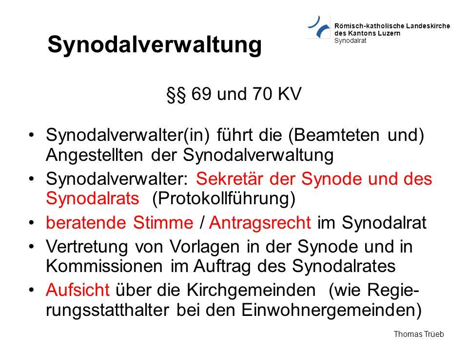 Synodalverwaltung §§ 69 und 70 KV