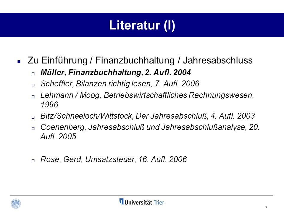 Literatur (I) Zu Einführung / Finanzbuchhaltung / Jahresabschluss