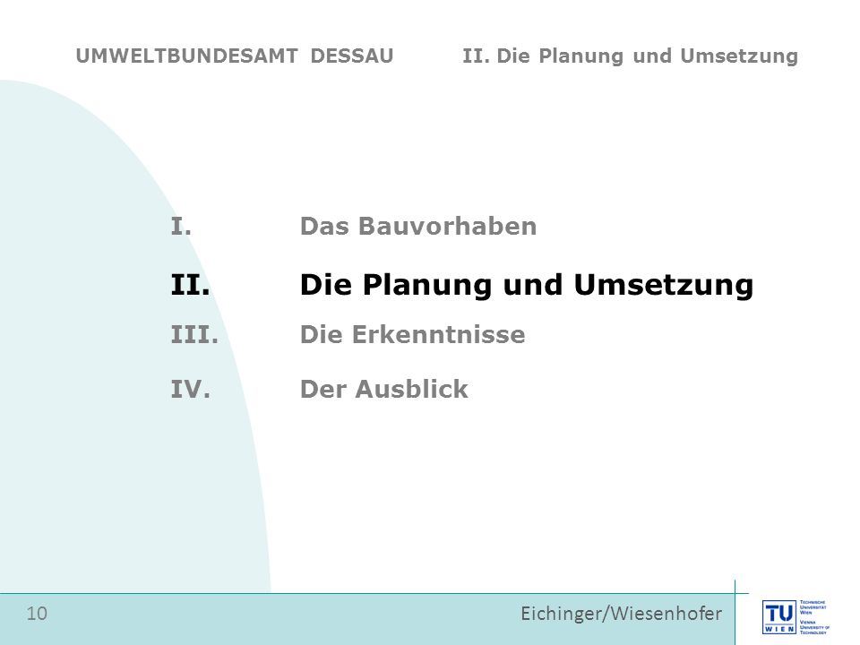 II. Die Planung und Umsetzung