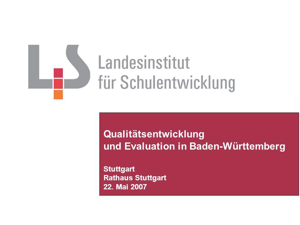 Qualitätsentwicklung und Evaluation in Baden-Württemberg