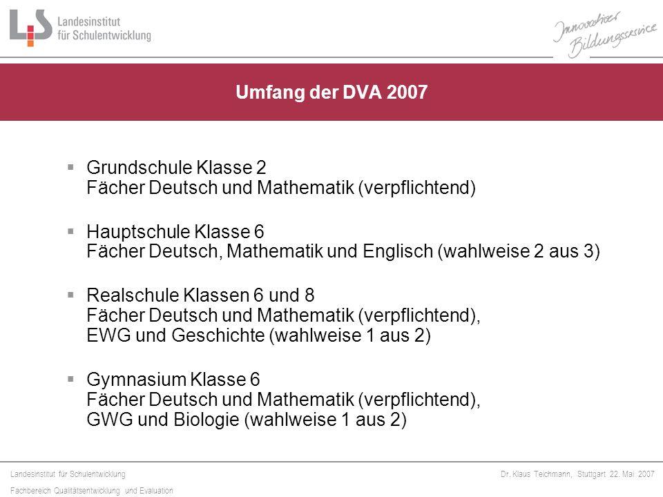 Umfang der DVA 2007 Grundschule Klasse 2 Fächer Deutsch und Mathematik (verpflichtend)