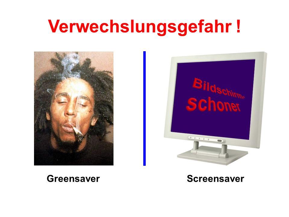 Verwechslungsgefahr ! Greensaver Screensaver