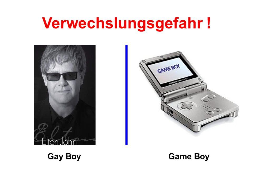 Verwechslungsgefahr ! Gay Boy Game Boy