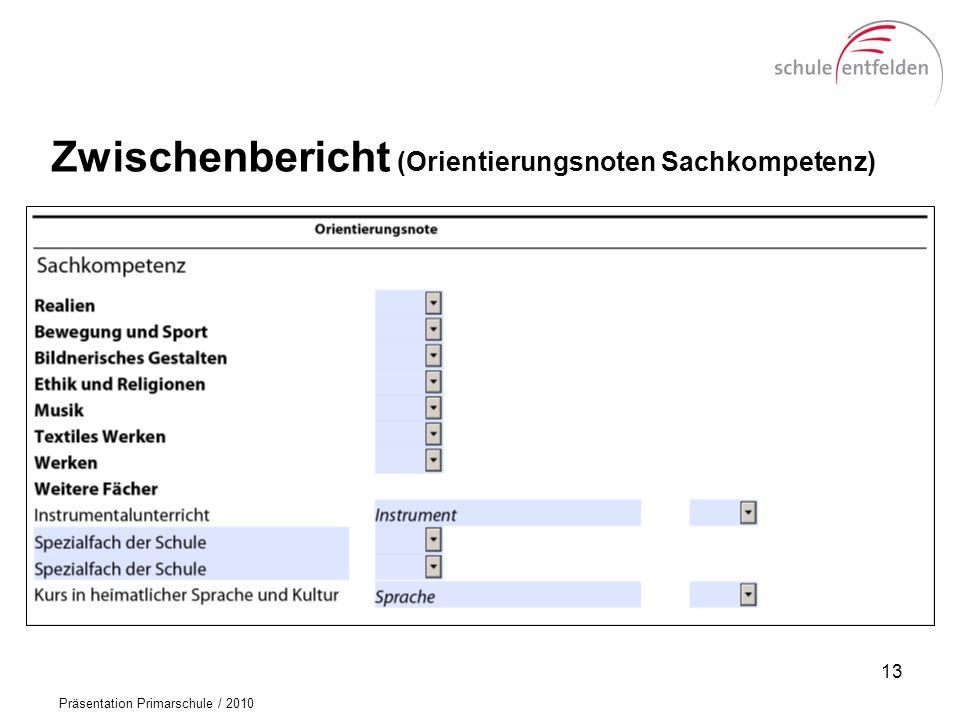 Zwischenbericht (Orientierungsnoten Sachkompetenz)