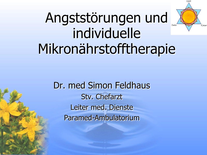Angststörungen und individuelle Mikronährstofftherapie