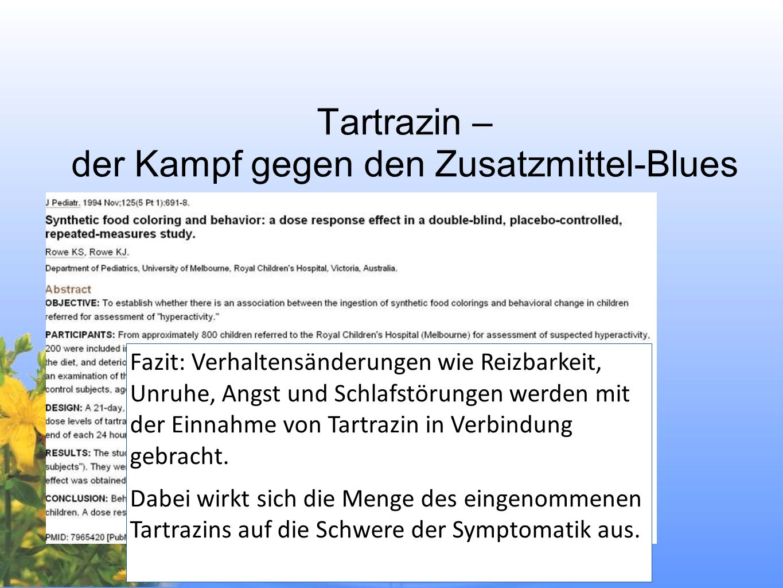 Tartrazin – der Kampf gegen den Zusatzmittel-Blues