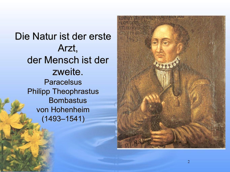 Die Natur ist der erste Arzt, der Mensch ist der zweite.