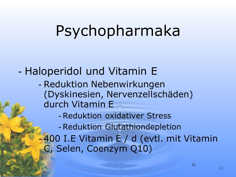 Psychopharmaka Haloperidol und Vitamin E