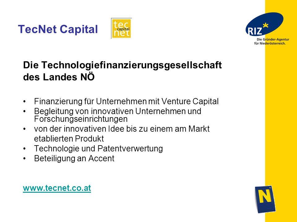 TecNet Capital Die Technologiefinanzierungsgesellschaft des Landes NÖ