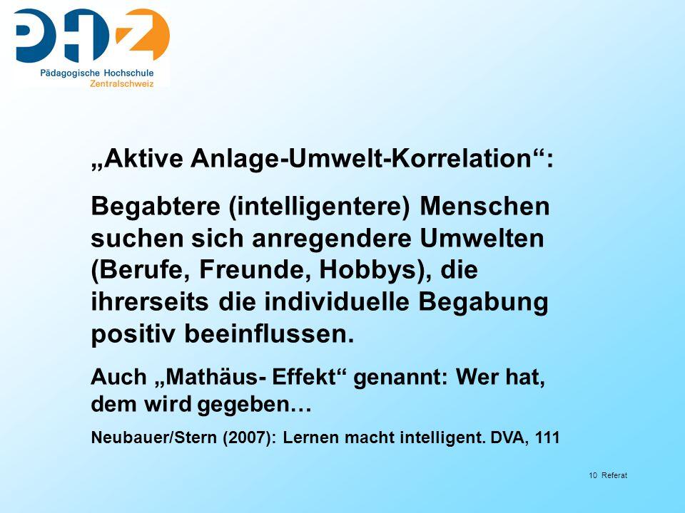 """""""Aktive Anlage-Umwelt-Korrelation :"""