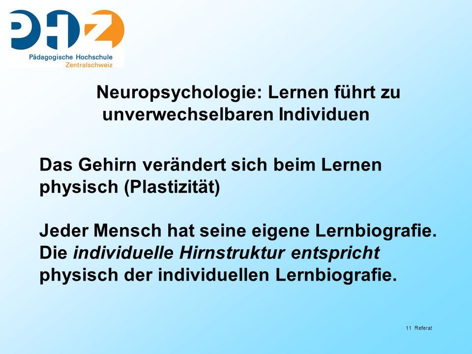 Neuropsychologie: Lernen führt zu unverwechselbaren Individuen