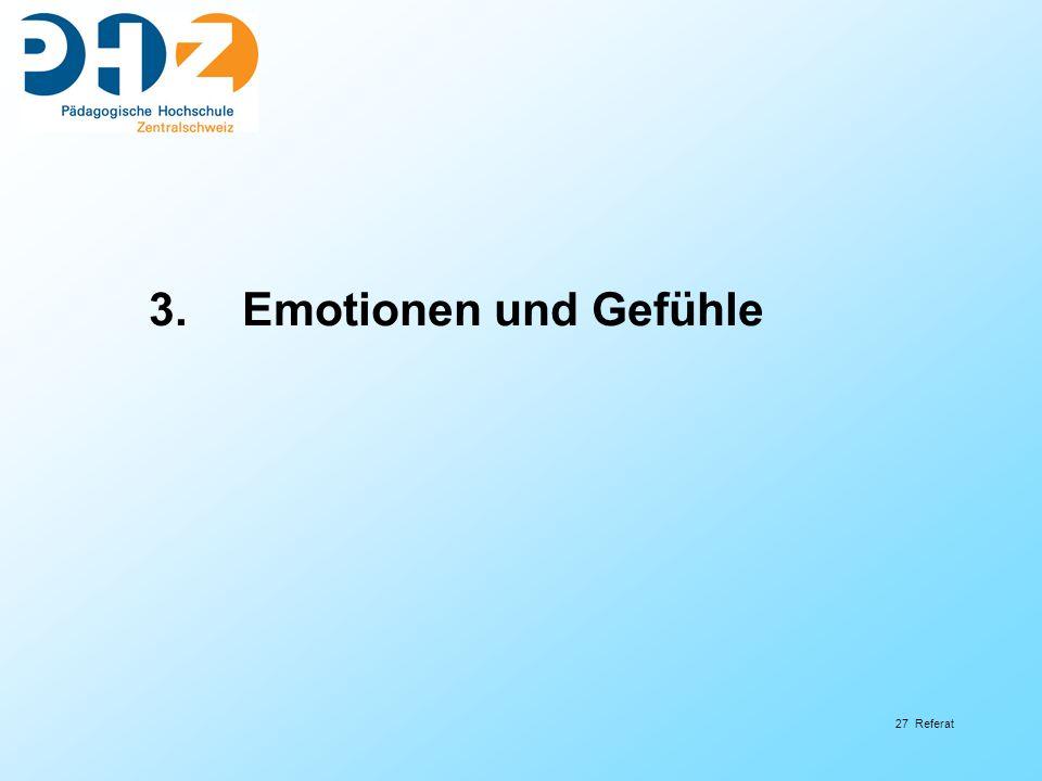 3. Emotionen und Gefühle