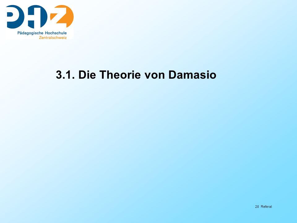 3.1. Die Theorie von Damasio
