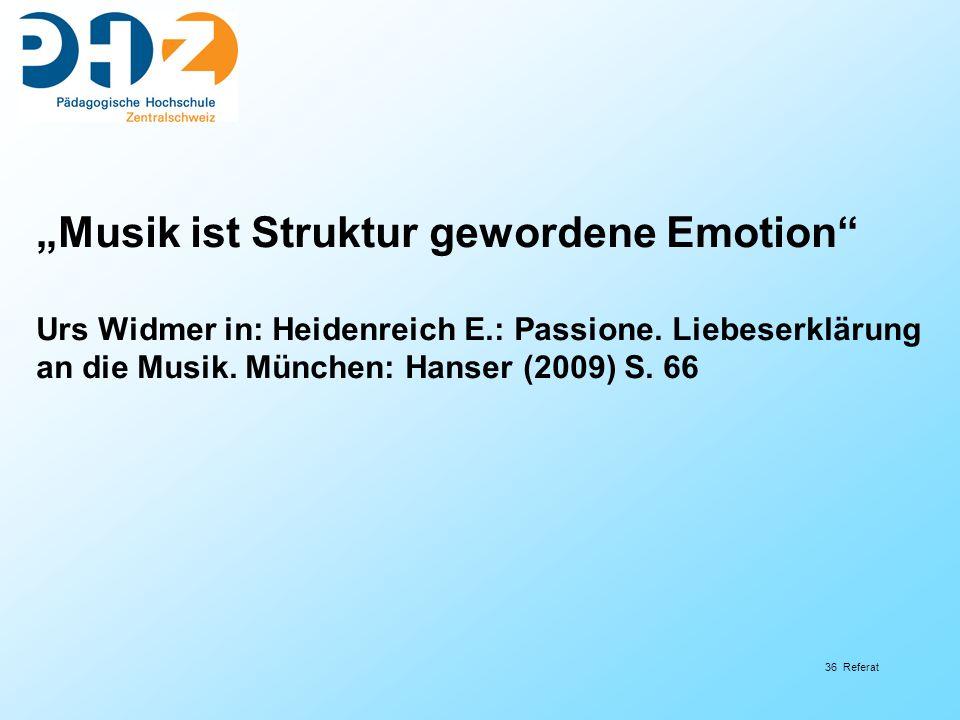 """""""Musik ist Struktur gewordene Emotion"""