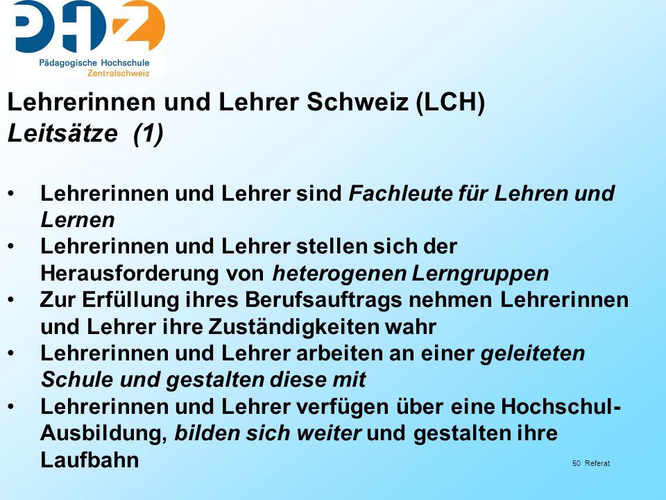 Lehrerinnen und Lehrer Schweiz (LCH) Leitsätze (1)