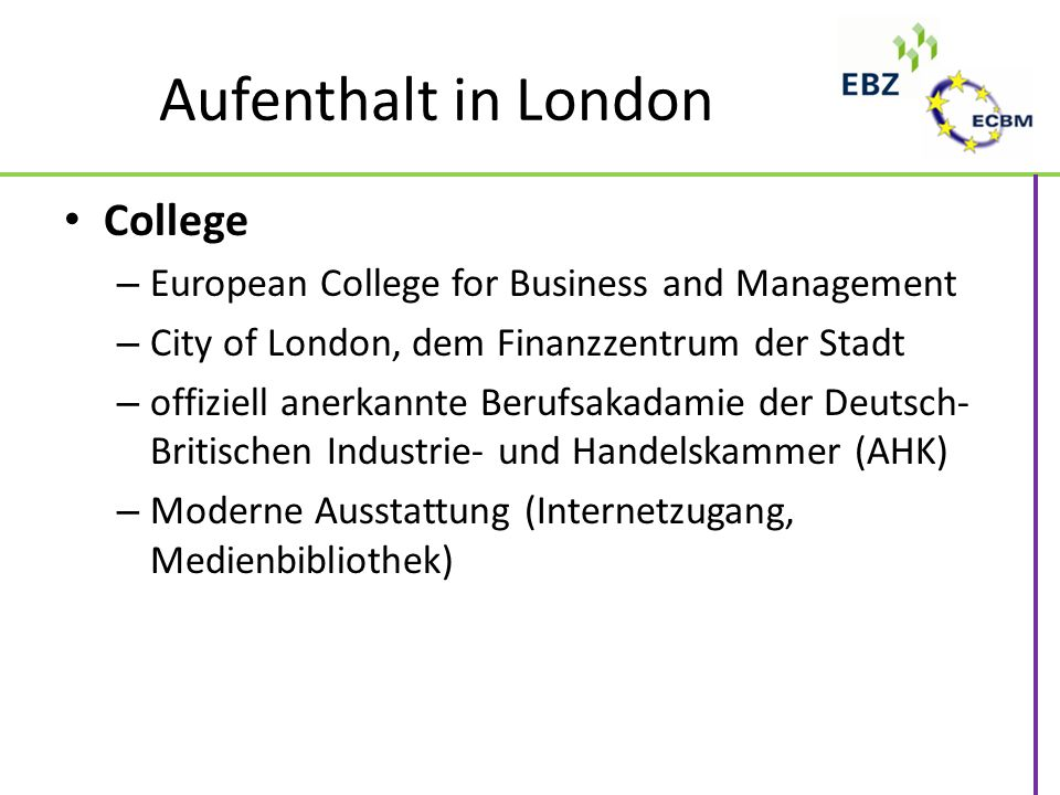 Aufenthalt in London College